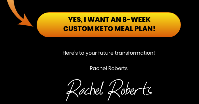 Rachel Roberts custom keto diet